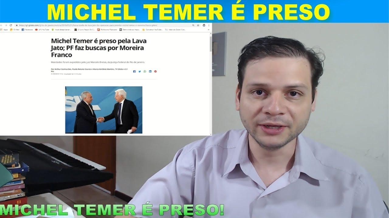 Michel Temer é preso pela Lava Jato - Urgente!