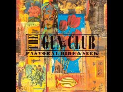 The Gun Club - Flowing
