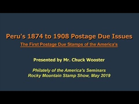 Peru's 1874 To 1908 Postage Due Issues