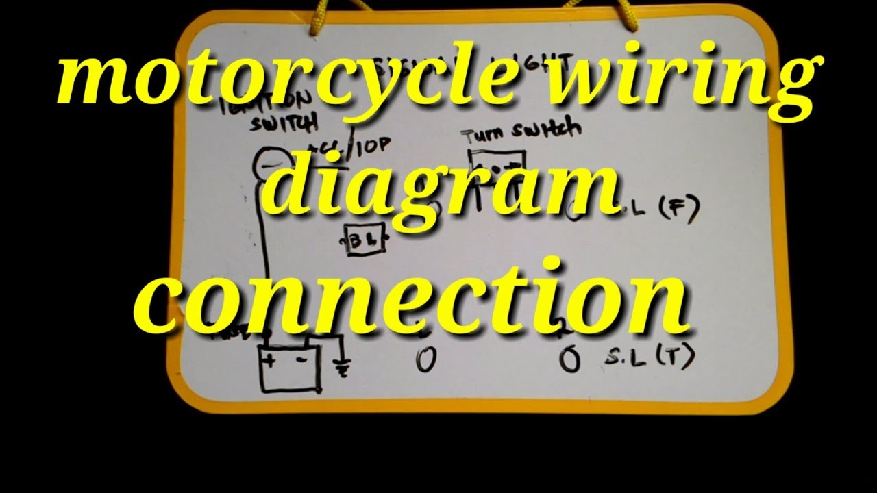 Motorcycle Wiring Diagram And Connection Youtube