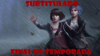 Life Is Strange Episodio 5 (Final de temporada) (Foals - Spanish Sahara) Subtitulado al Español
