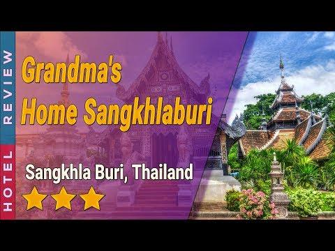 Grandma's Home Sangkhlaburi hotel review   Hotels in Sangkhla Buri   Thailand Hotels