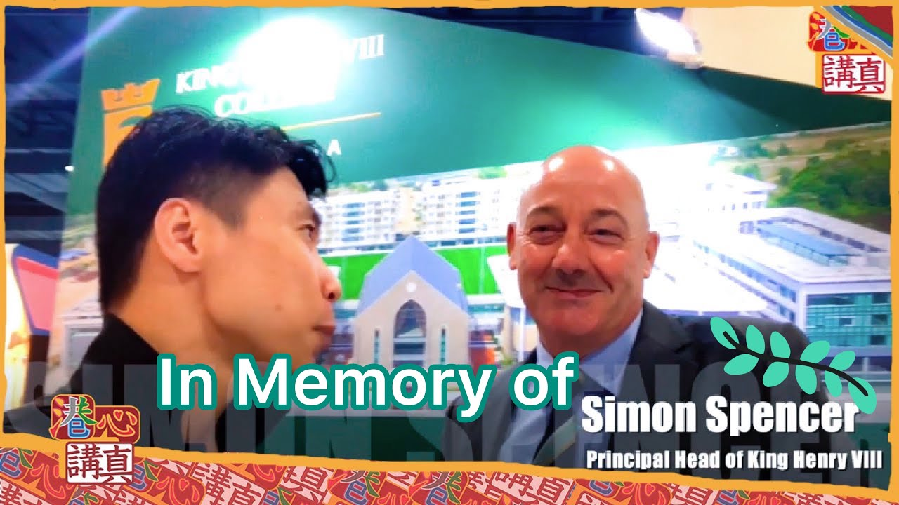 In Memory of Simon Spencer, Principal Head of King Henry VIII Malaysia