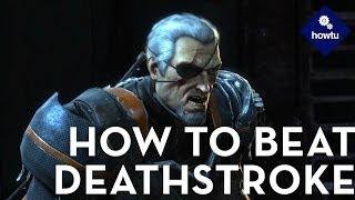 How To Beat Deathstroke In Batman: Arkham Origins