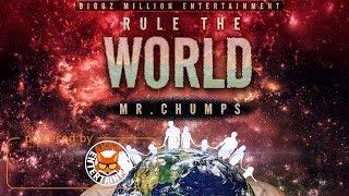 Mr Chumps - Rule The World - November 2017