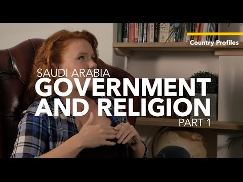 Saudi Arabia: Government and Religion