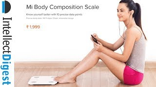 Mi Body Composition Scale aka Xiaomi Smart Weight Scale Review |  Intellect Digest