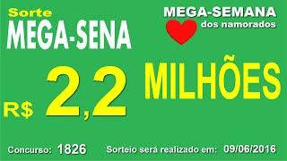 PALPITE MEGA SENA - 1826 - 09/06/2016 - QUINTA-FEIRA - Números da Sorte