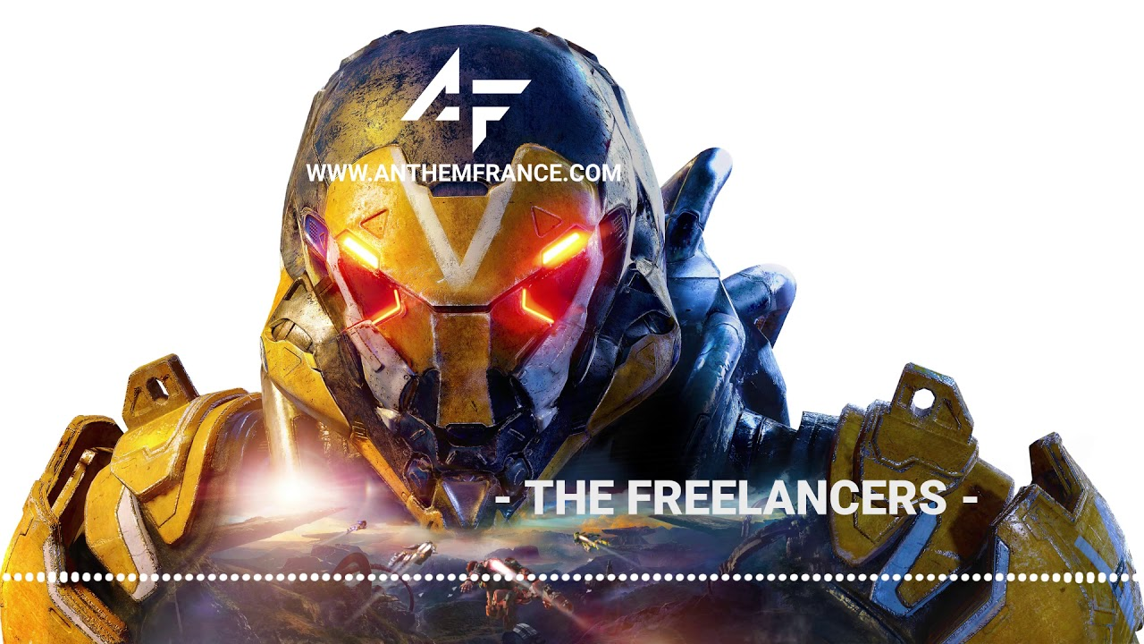 Anthem Ost The Freelancers Anthem France Youtube