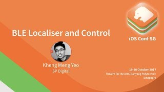 BLE Localiser and Control - iOS Conf SG 2017