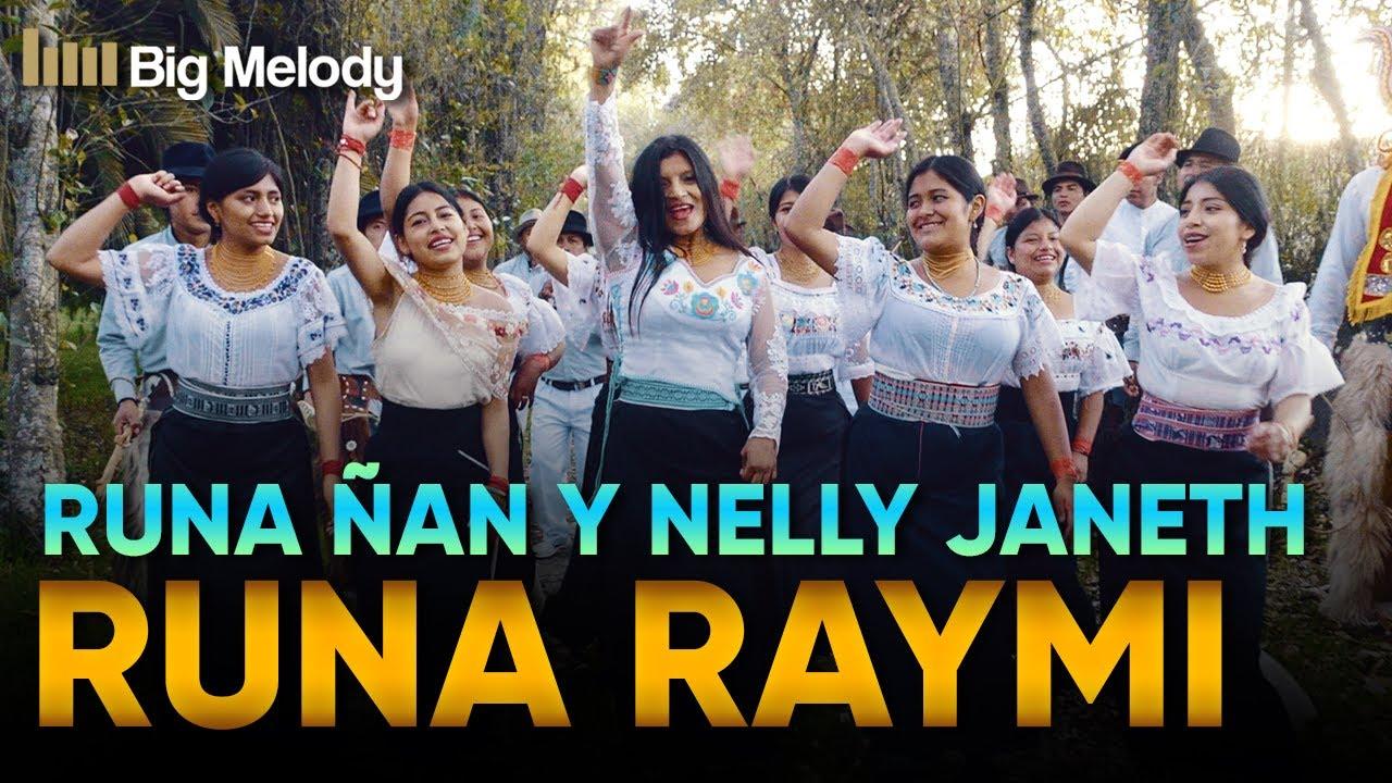 Download 🔥RUNA RAYMI-Nelly Janeth y Runa Ñan - Video Oficial 4k🔥