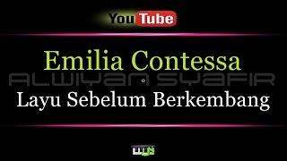 Karaoke Emilia Contessa - Layu Sebelum Berkembang