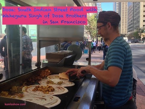dosa:-south-indian-street-food-in-san-francisco