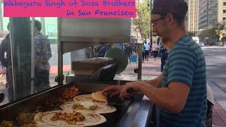 Dosa: South Indian Street Food In San Francisco