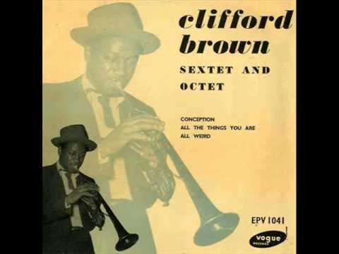 Gigi Gryce & Clifford Brown Nonet in Paris - All Weird