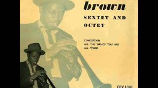 Gigi Gryce & Clifford Brown Nonet in Paris - All Weird