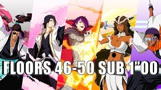 🧗‍♂️🏆 FLOORS 46-50 SUB 1MIN 🏆🧗‍♂️ SENKAIMON TOWER • Bleach Brave Souls