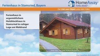Bayerischer Wald: Ferienhaus in urgemütlichem Holzblockhaus in Stamsried in - FeWo-direkt.de Video