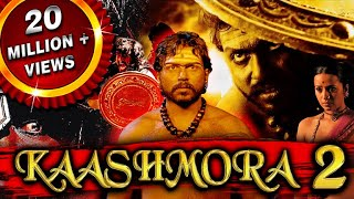 Kaashmora 2 (Aayirathil Oruvan) Hindi Dubbed Full Movie | Karthi, Reem