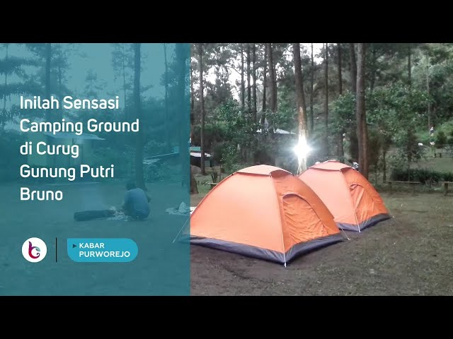 Inilah Sensasi Camping Ground di Curug Gunung Putri Bruno