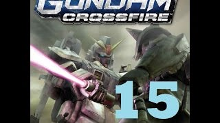 Assault and defend the base? - Episode 15 - Mobile Suit Gundam Crossfire