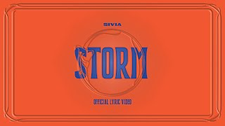 SIVIA - STORM (OFFICIAL LYRIC VIDEO)
