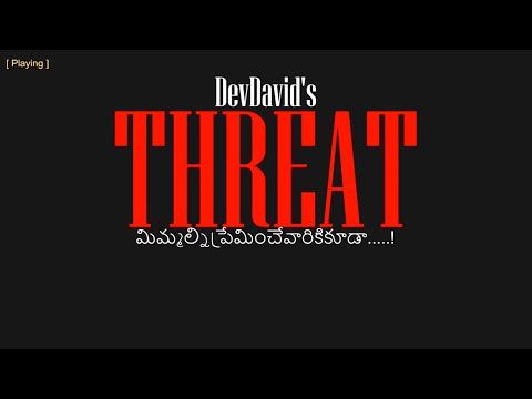 Threat(Mimmalni Preminchevariki kuda) - Telugu Short film - Pavan - Rajeev - Kevin - Sanjeev - Doni