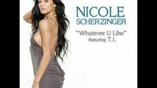 Nicole Scherzinger - Whatever U Like - Her Name Is Nicole