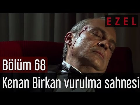 Ezel 68.Bölüm Kenan Birkan Vurulma Sahnesi