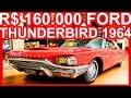 SÉCULO 20 R$ 160.000 Ford Thunderbird 1964 Placa Preta, Raríssima configuração #THUNDERBIRD