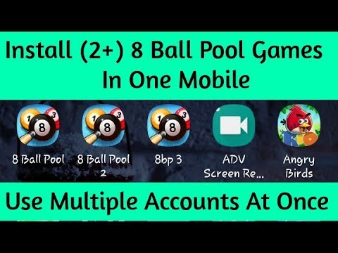 Install 2 Or More 8 Ball Pool In One Mobile - 100% Working Method - 8 Ball Pool
