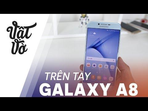 Vật Vờ| Trên tay Samsung Galaxy A8 2016: Note 7 + Galaxy S6