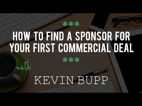 How to Find a Sponsor for Your First Commercial Deal with Kevin Bupp