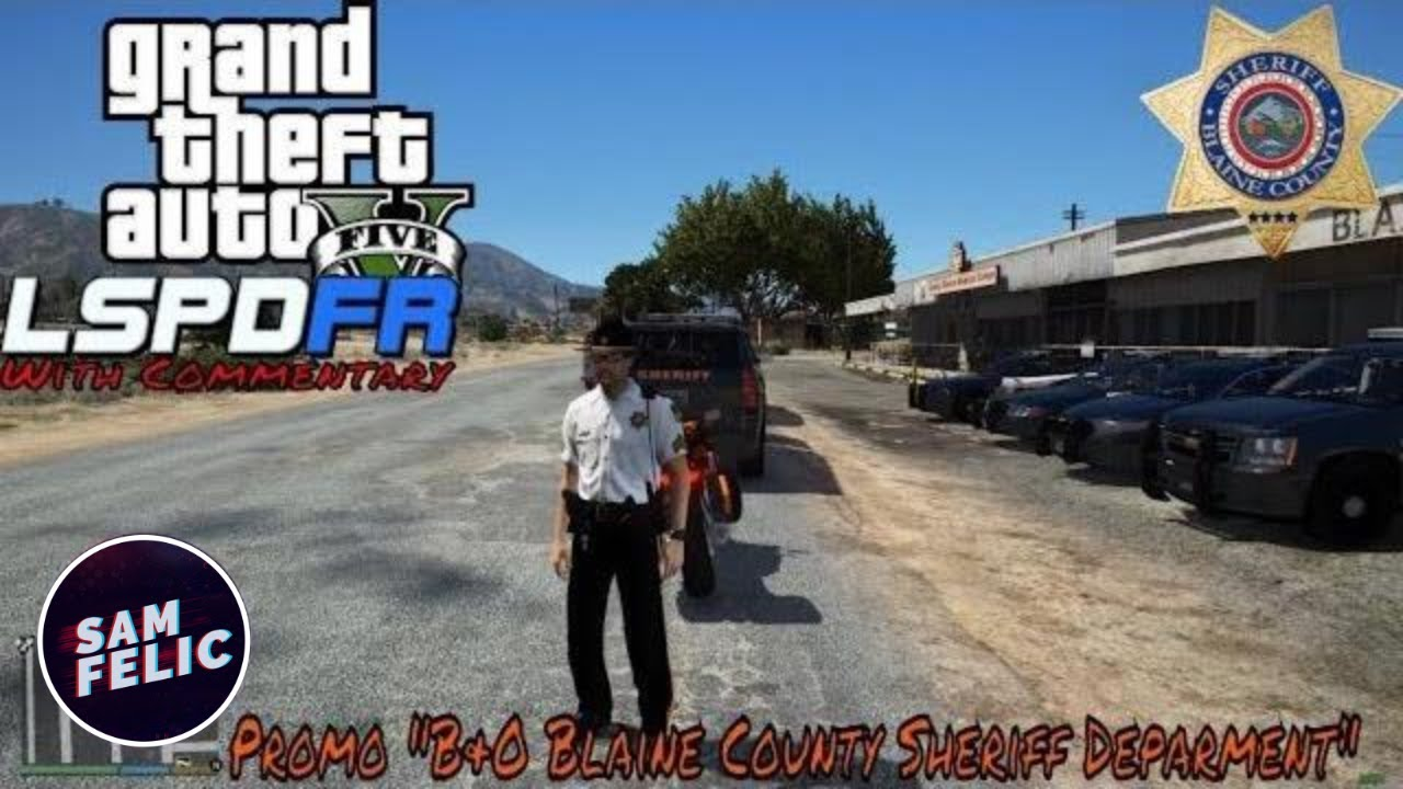 GTA 5 LSPDFR - BCSO EP33 - Promo B&O Blaine County Sheriff Department