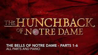 The Bells of Notre Dame (Parts 1-6) - All Parts and Piano Accompaniment - Hunchback of Notre Dame