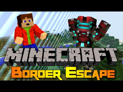 PORTY JE WAREZ! - Minecraft Mini-game: Border Escape! w/17Porty