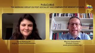 PoSoCoMeS interview #2a: Daria Khlevnyuk, Higher School of Economics, Moscow