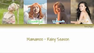 MAMAMOO (마마무) – Rainy Season (장마) Lyrics (Han Rom Eng COLOR CODED)