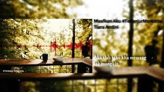 Tiara Andini - Maafkan Aku #TerlanjurMencinta [Official Music] Lirik