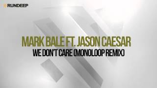 Mark Bale feat. Jason Caesar - We Don