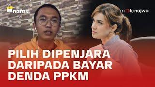 Bayar Denda PPKM Rp5 Juta, Duit dari Mana? - Harap Sabar Masih Darurat (Part 1) | Mata Najwa