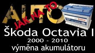 Škoda Octavia I - výměna akumulátoru