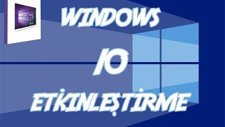 Windows 10 Etkinleştirme KMS (Windows 10 Activation)