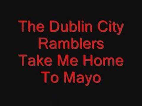 Dublin City Ramblers - Take Me Home To Mayo