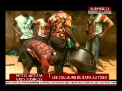 Business 24  Petits Metiers Gros Business  Les couleurs batik au Togo