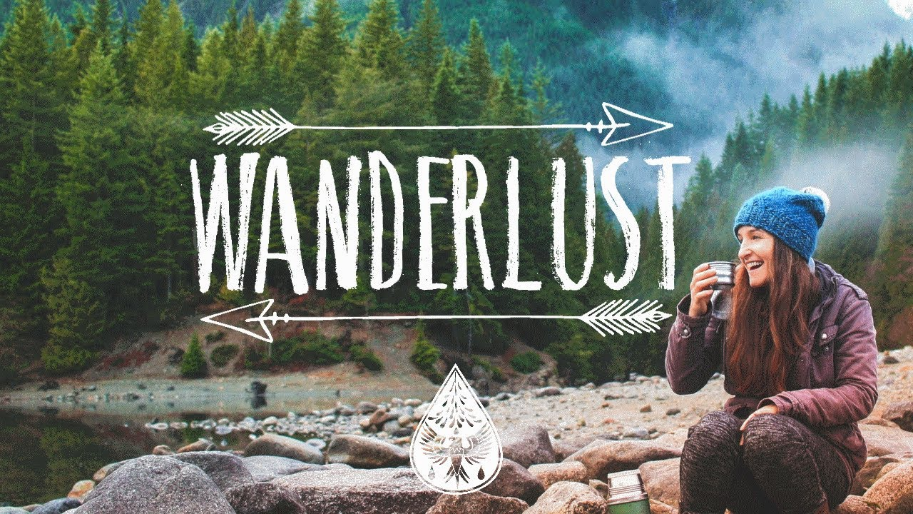 Wanderlust 🌲 - An Indie/Folk/Pop Playlist | Vol  I