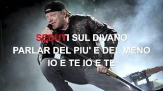 Vasco Rossi - Come nelle favole - Karaoke con testo
