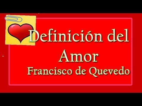 Definicion Del Amor Poema De Amor De Francisco De Quevedo By Frases