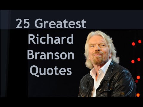 25 Greatest Richard Branson Quotes