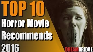 Top 10 Horror Movies, 2016